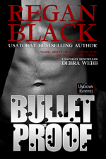 Bulletproof by Regan Black cover art